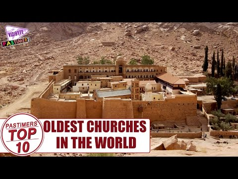 Top 10 Oldest Churches In the World || Pastimers