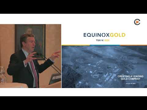 Equinox Gold: Investor Presentation In Zurich