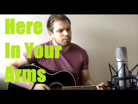 Here in Your Arms Acoustic Guitar Tabs with Lyrics | Music