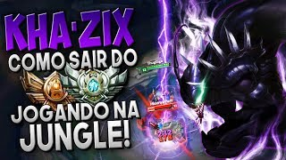 AINDA DÁ TEMPO! COMO SAIR DO BRONZE/PRATA NA JUNGLE! - KHA'ZIX JUNGLE GAMEPLAY - Festinha do Rodil