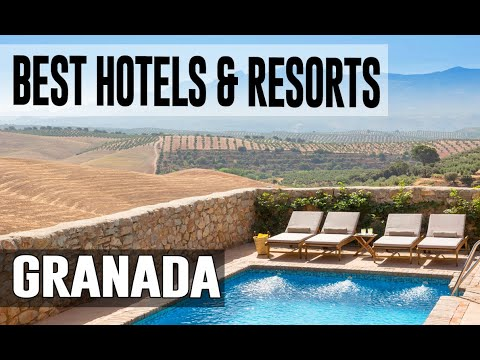 Best Hotels And Resorts In Granada, Spain