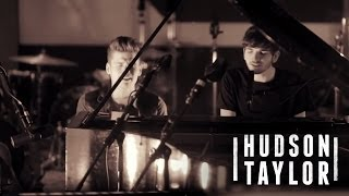 Watch Hudson Taylor Wont Back Down video