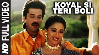 koyal si teri boli full song beta anil kapoor madhuri dixit