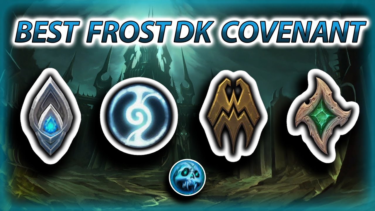 Frost Dk Covenant Choice Guide Youtube