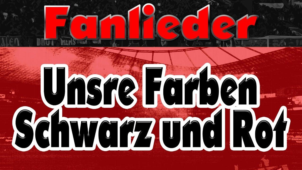 Unsre Farben Schwarz Und Rot Fanlieder Youtube