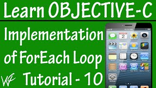 Free Objective C Programming Tutorial for Beginners 10 - Foreach Loop in Objective C