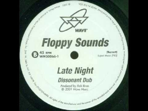 Floppy Sounds - Late Night (dissonant dub mix) (2001)