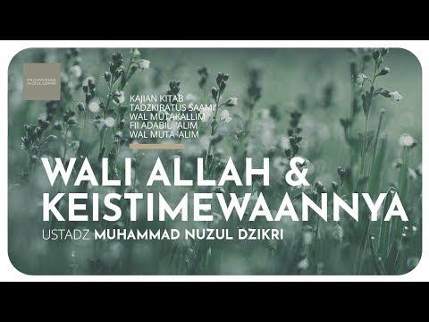 45. WALI ALLAH & KEISTIMEWAANNYA