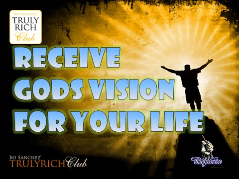 Bo Sanchez TRC - How To Receive God's Vision For Your Life (PowerTalk)