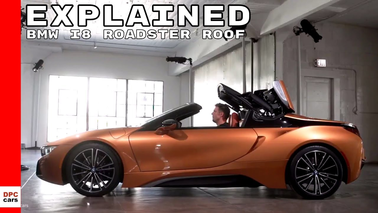 2019 Bmw I8 Roadster Convertible Folding Roof Explained