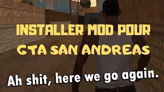 [FRENCH] Tutorial: San Andreas l Comment installer un mod sur GTA: San Andreas (Meilleure facon)