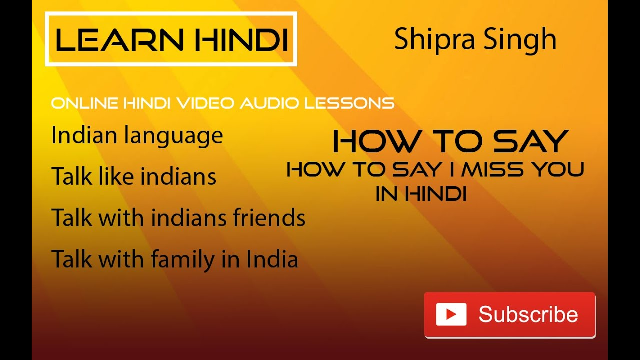 How To Say I Miss You In Hindi Youtube