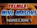 Minecraft: Mine Masons | Ep.1, Dumb and Dumber