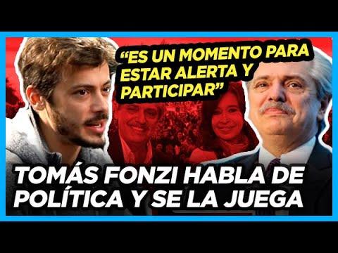 """Tomás Fonzi """"Cuando ganó Alberto sentí que algo estaba clareando en el horizonte"""