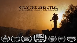 Only the Essential: Pacific Crest Trail Documentary thumbnail