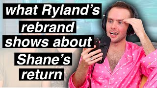 What Ryland's Rebrand Says About Shane's Return to Youtube