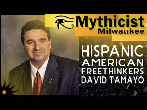 Hispanic American Freethinkers w/ David Tamayo