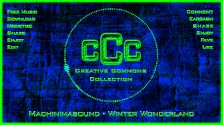 Free Music | Machinimasound - Winter Wonderland