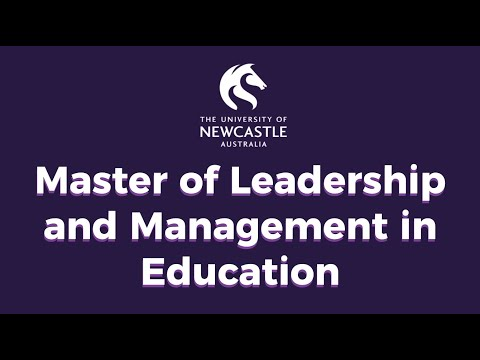 University of Newcastle - Master of Leadership and Management in Education
