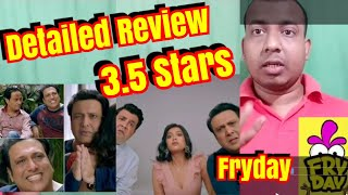 FRYDAY Movie Detailed Review l Only Govinda Can Make You Laugh Nonstop