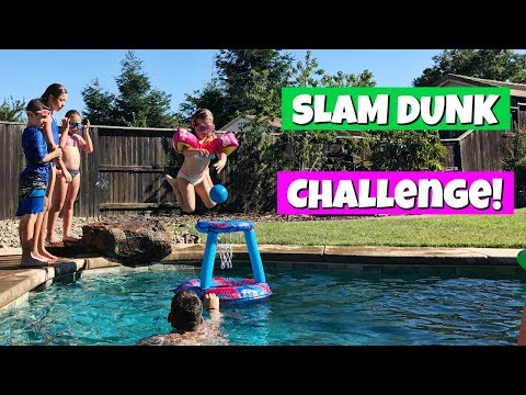 SLAM DUNK SWIMMING POOL CHALLENGE! FAMILY VLOG