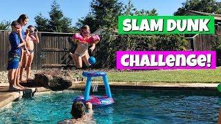 SLAM DUNK SWIMMING POOL CHALLENGE! FAMILY VLOG