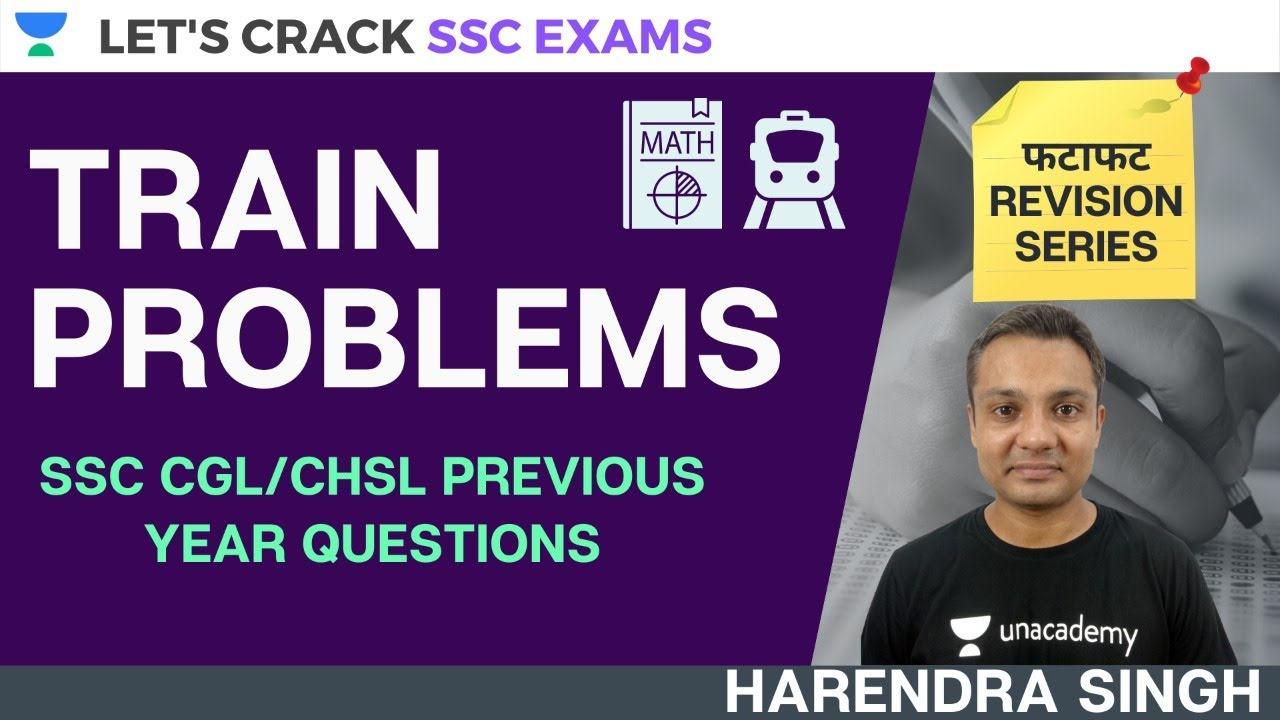 Train Problems [Math] | SSC CGL/CHSL/CPO | SSC Exams 2020/2021/2022