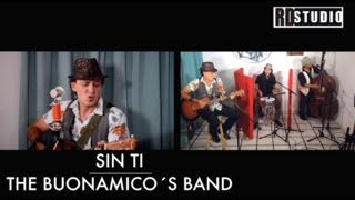 Sesiones RD Studio | Sin Ti - The Buonamico´s Band