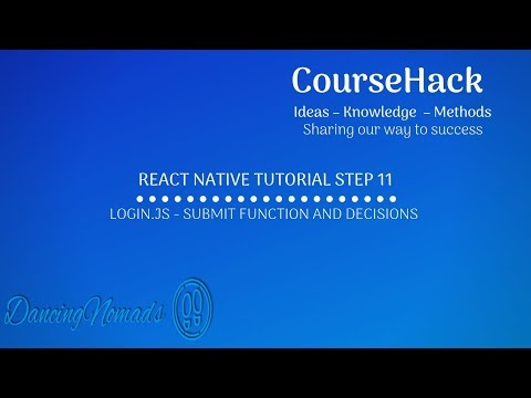 React Native Tutorial Step 11- Login.js – Submit Function and Decisions thumbnail