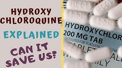 HYDROXYCHLOROQUINE - CURE FOR CORONA?