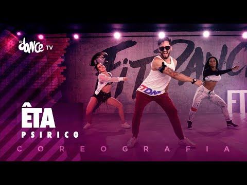 Êta - Psirico | FitDance TV (Coreografia) Dance Video