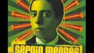Sergio Mendes- E Menina (Hey Girl)