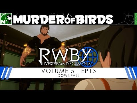 RWBY Volume 5 Chapter 13 Livestream Discussion - YouTube