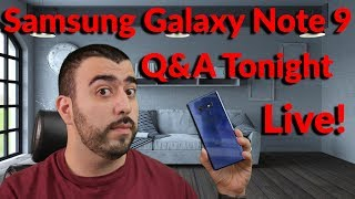 Samsung Galaxy Note 9 Live Q&A Tonight on Mobile Weekly Plus More! - YouTube Tech Guy