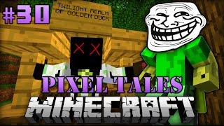 Epischer RACHETROLL!! - Minecraft Pixel Tales #030 [Deutsch/HD]