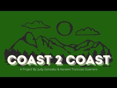 Coast 2 Coast- Kareem Troncoso & Judy Gonzalez- Alzar School Semester XV