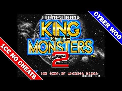 King Of The Monsters 2 1CC (Cyber Woo) [Arcade] [Neo Geo] / キング・オブ・ザ・モンスターズ2