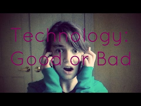 Technology good or bad