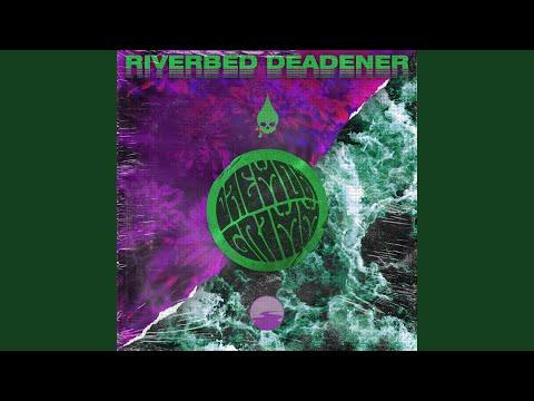 Riverbed Deadener Mp3