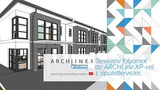 Egy tervezési folyamat az ARCHLine.XP-vel - 1. rész: épülettervezés