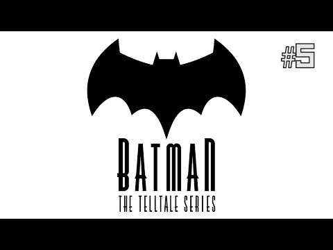 Twitch Livestream | Batman: The Telltale Series Episode 5 (FINAL) [Xbox One]
