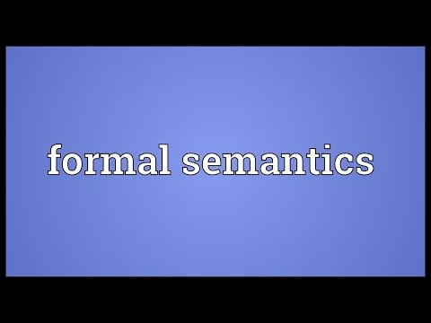 Formal semantics Meaning