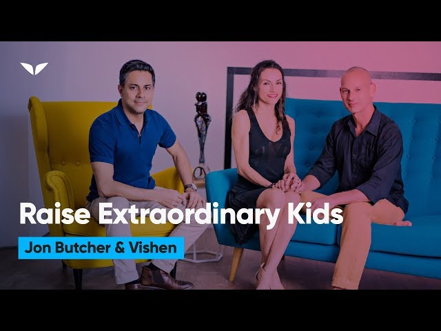 How To Raise Your Kids To Lead Extraordinary Lives   Jon Butcher