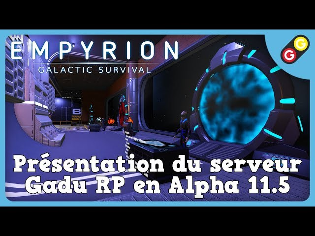 Empyrion - Présentation du serveur Gadu RP en Alpha 11.5 [FR]