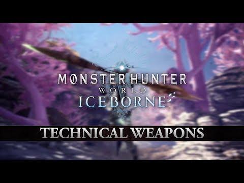 Monster Hunter World: Iceborne – Technical Weapons
