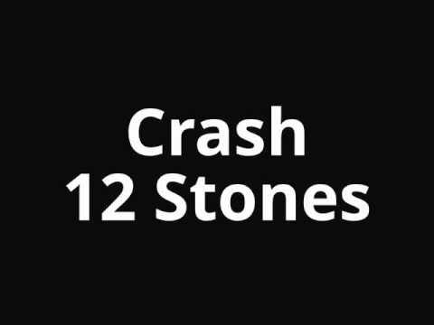 Crash - 12 Stones