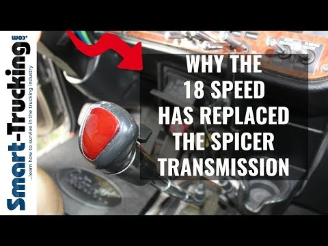 Why The 18 Speed Transmission Replaced the Old Style Spicer
