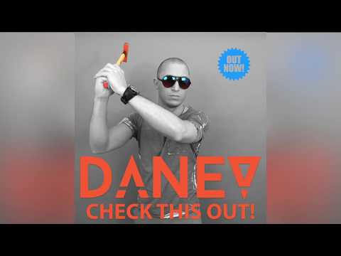 DANEV - Check This Out! (Original Mix) [Official Audio]