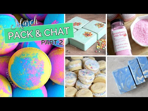 Pack & Chat Part 2 | March 2020 | MO River Soap