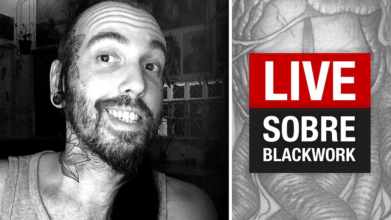 🔴 TIRANDO DÚVIDAS SOBRE BLACKWORK - Live #24